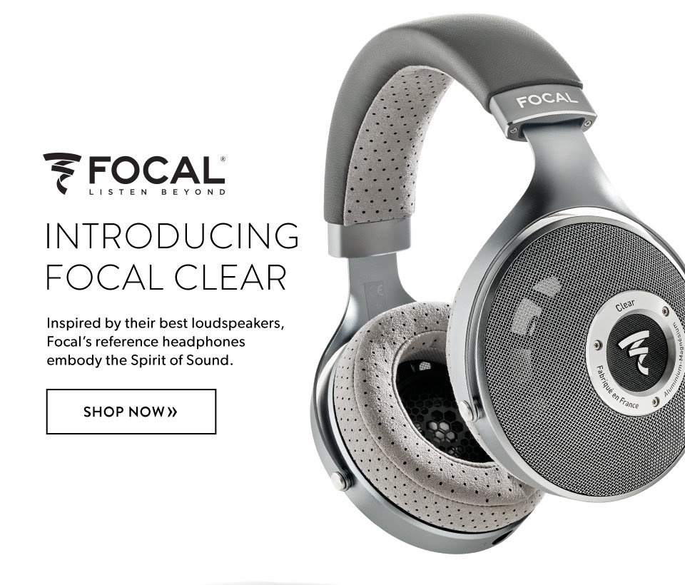Clear: The Newest Headphones from Focal, 35 Years in the Making