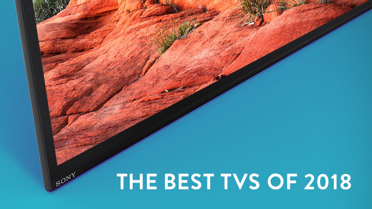 Our Picks for the Best TVs of 2018