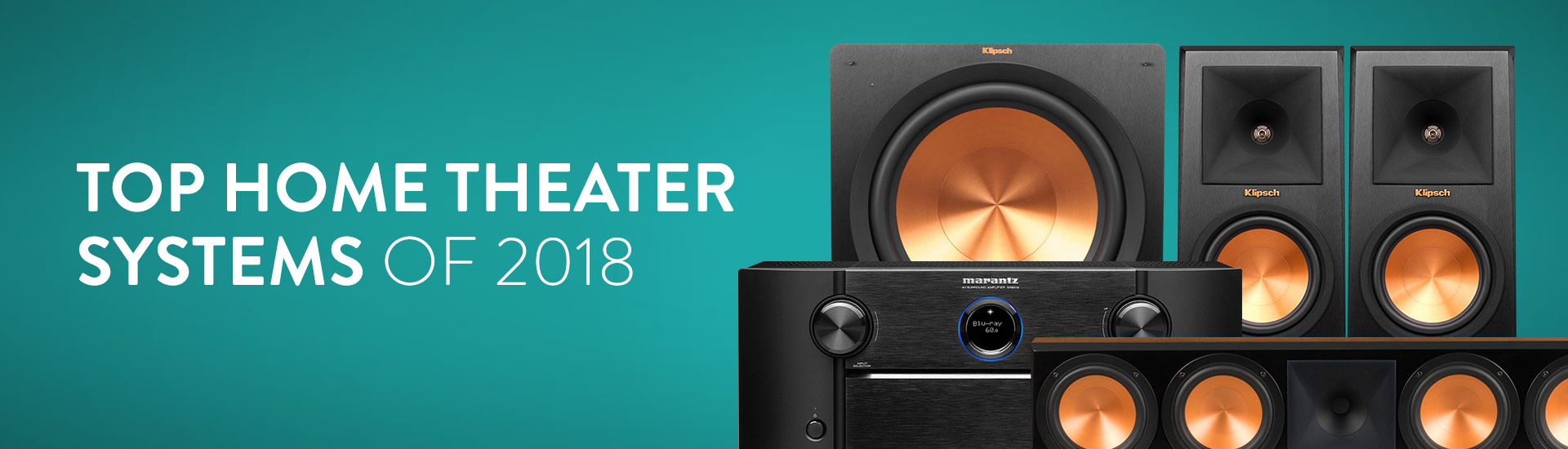 The 8 Best Home Theater Systems of 2018 | World Wide Stereo