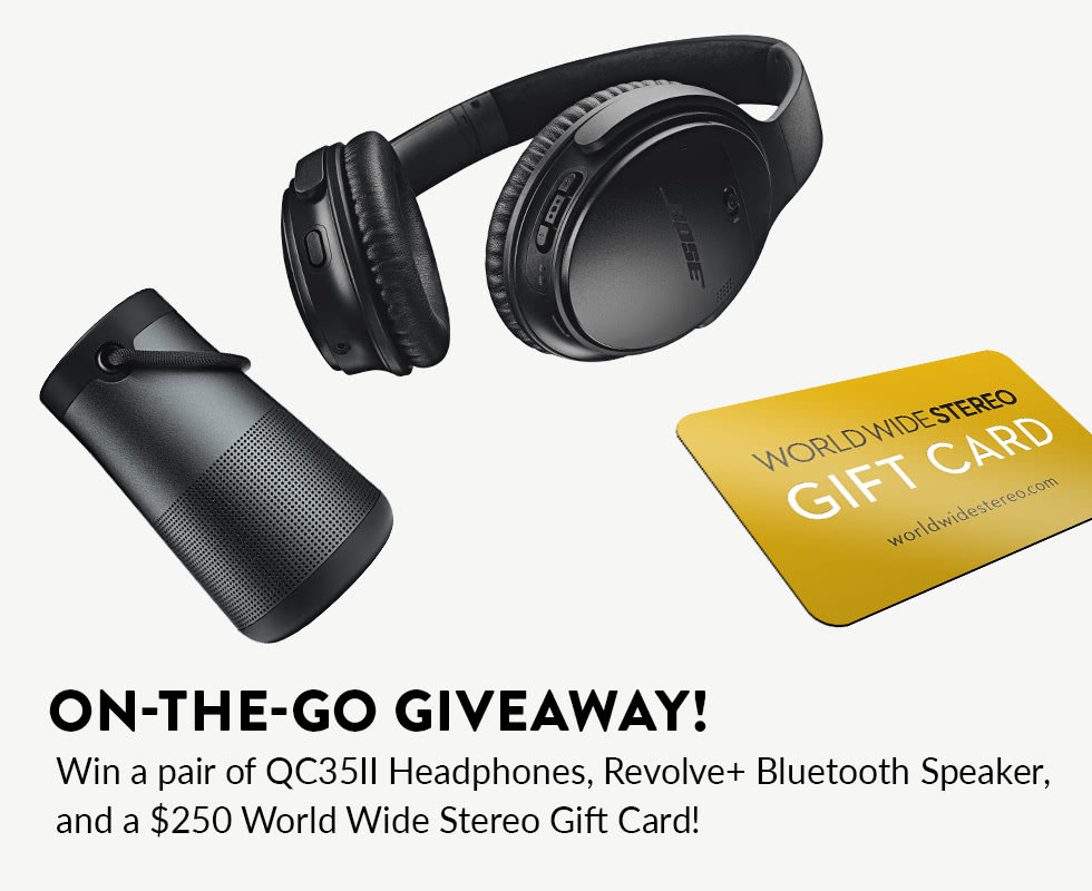 Win a Bose Revolve+, QC35II headphones, and a $250 gift card!