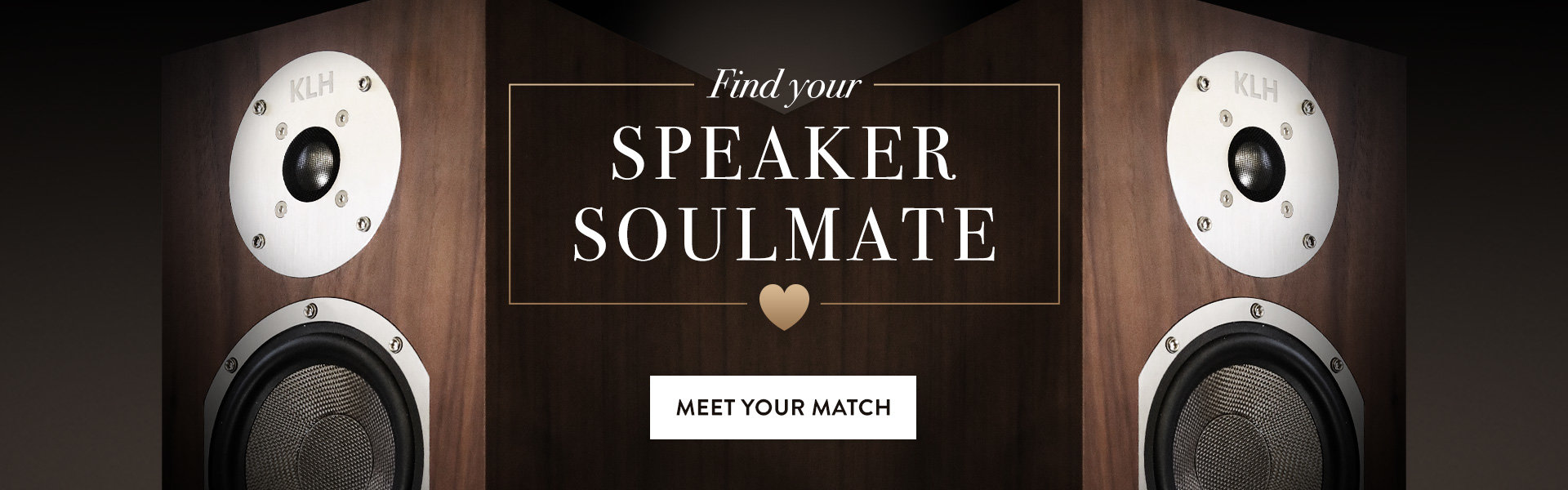 Find your speaker soulmate