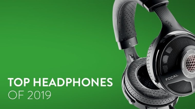 The Top Headphones of 2019