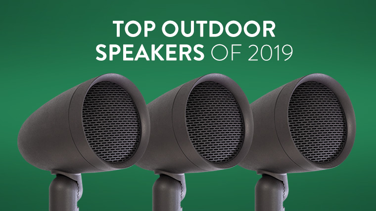 20190512%20 %20best%20outdoor%20speakers%20of%202019%20thumbnail