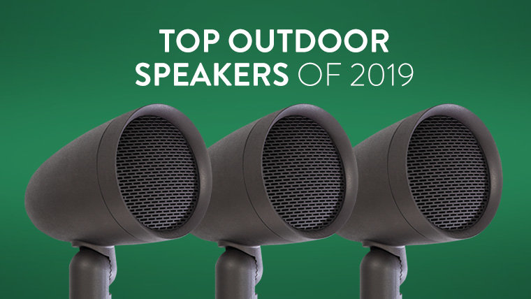 The Best Outdoor Speakers 2019