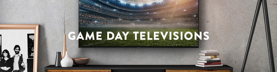 Game day televisions
