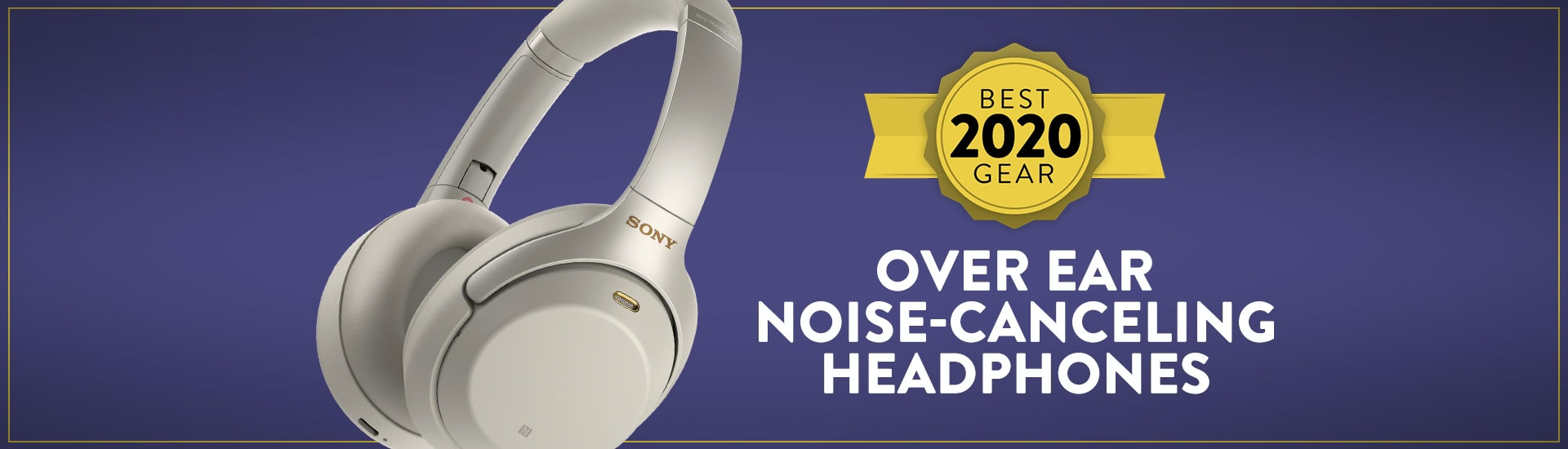 20191205 2020 best over ear noise canceling headphones blog header