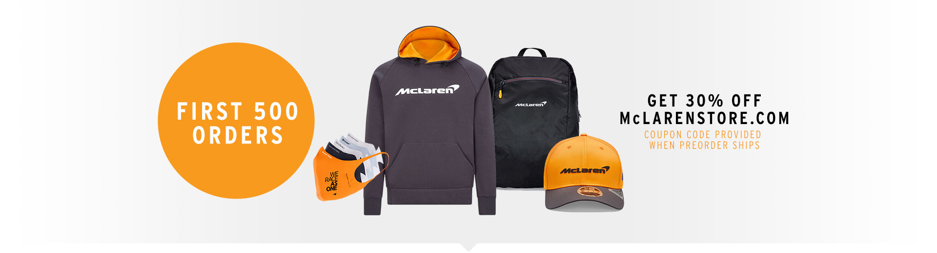 First 500 orders get 30% off at the McLaren Gear Store